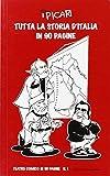 Tutta la storia d'Italia in 90 pagine