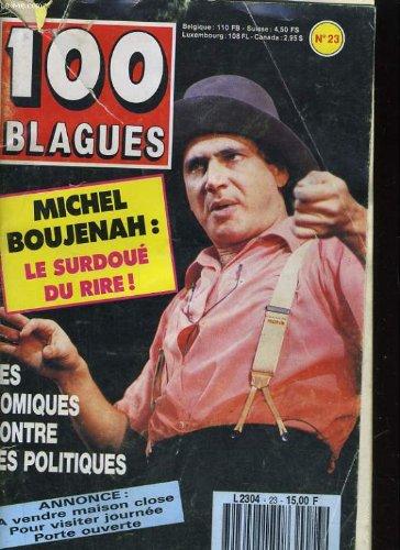 100 BLAGUES N°23. MICHEL BOUJENAH / LES COMIQUES CONTRE LES POLITIQUES