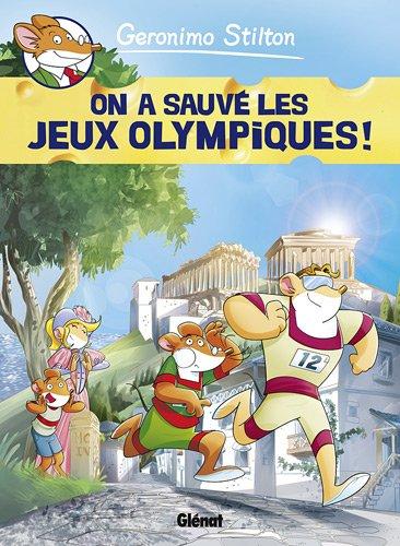 Geronimo Stilton, Tome 6 : On a sauvé les jeux olympiques !