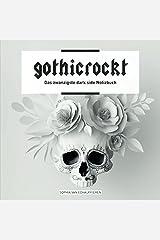 gothicrockt: Das zwanzigste dark side Notizbuch Taschenbuch