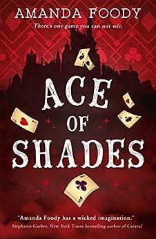 Ace Of Shades by [Foody, Amanda]