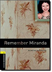 Oxford Bookworms Library: Level 1:: Remember Miranda: 400 Headwords (Oxford Bookworms ELT)