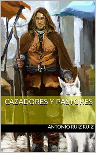 [EPUB] Cazadores y pastores
