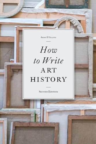 How to Write Art History por Anne D'Alleva
