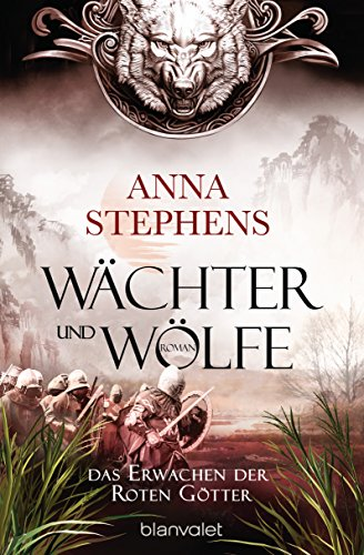 Wächter und Wölfe - Das Erwachen der Roten Götter: Roman
