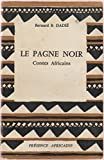bernard b dadi? le pagne noir contes africains