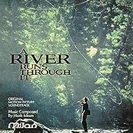 A River Runs Through It (Original Motion Picture Soundtrack)