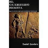 El Guerrero Semita: La ciudad de las siete murallas