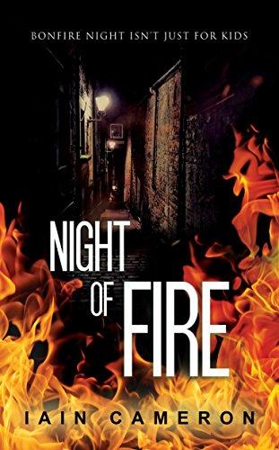 Night of Fire: (DI Angus Henderson 6)