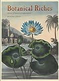 Botanical Riches: Stories of Botanical Exploration