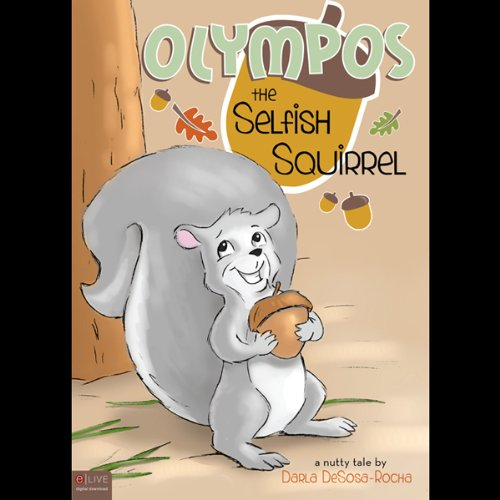 Olympos the Selfish Squirrel  Audiolibri