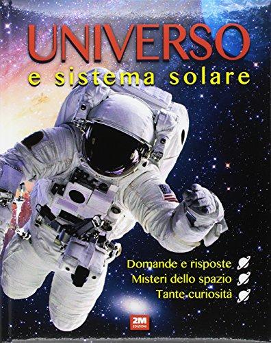 Universo e sistema solare. Ediz. a colori