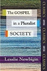 The Gospel in a Pluralist Society (SPCK Classic)