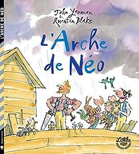 """Afficher """"L'arche de Néo"""""""