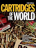 Image de Cartridges of the World: A Complete Illustrated Reference for More Than 1,500 Ca