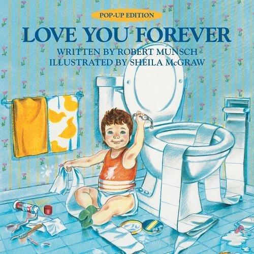 Love You Forever (Pop Up Editions) por Robert Munsch