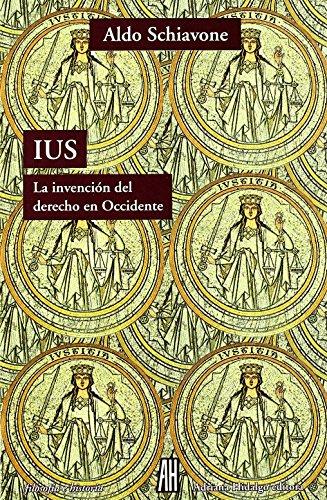 Ius (Filosofia E Historia) de Aldo Schiavone (25 ene 2010) Tapa blanda
