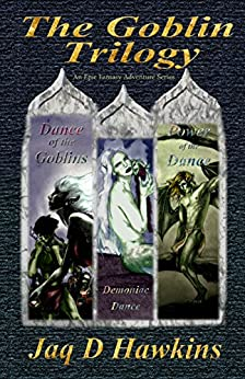 The Goblin Trilogy: An Epic Fantasy Adventure Series by [Hawkins, Jaq D]