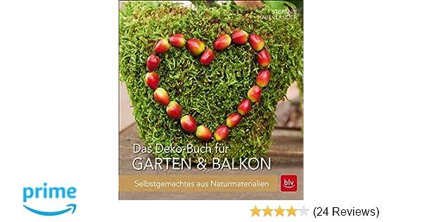Das Deko Buch Für Garten Balkon Selbstgemachtes Aus