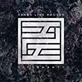 Songtexte von Hands Like Houses - Dissonants