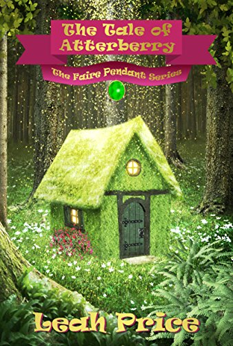 The Tale of Atterberry (The Faire Pendant Series Book 1) (English Edition)