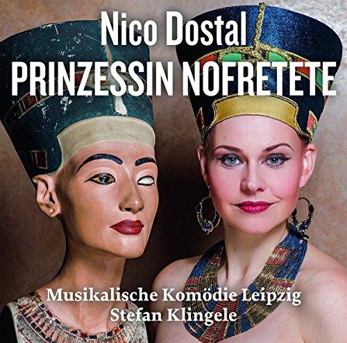 Nico Dostal : Princesse Néfertiti, opérette. Milev, Wünscher, Mehling, Krueger, Rydlewski, Lentner, Klingele.