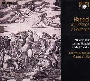 Händel: Aci, Galatea E Polifemo HWV 72