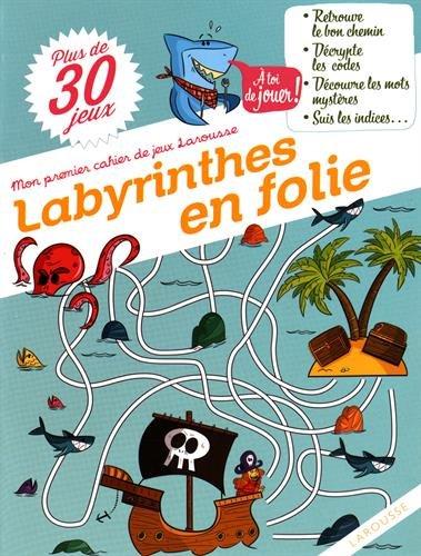 Labyrinthes en folie Sandra Folie