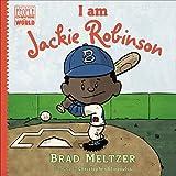 I am Jackie Robinson (Ordinary People Change the World)