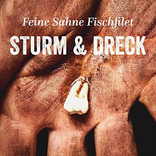Uns Fein (Sturm & Dreck)