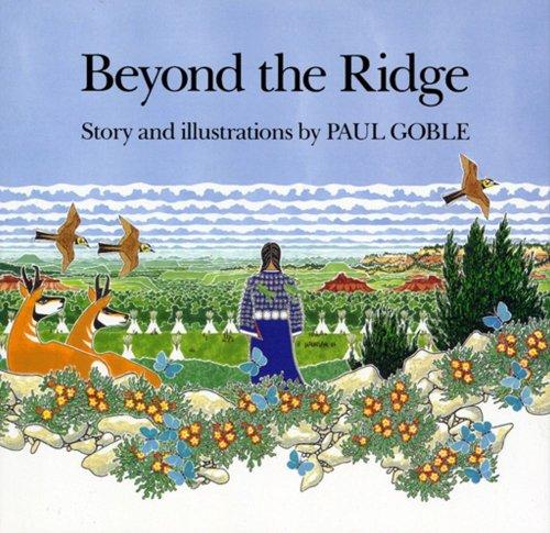 Beyond the Ridge por Paul Goble