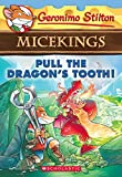 #7: Geronimo Stilton - Micekings#03 Pull the Dragon's Tooth!
