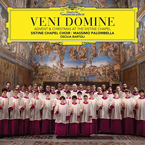 Veni Domine: Advent & Christmas at the Sistine Chapel