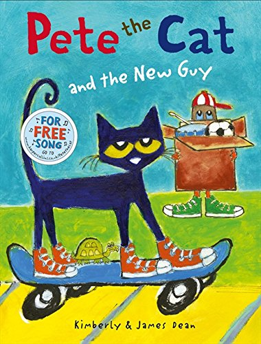 Pete the Cat and the New Guy por Kimberly Dean