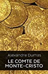 LE COMTE DE MONTE-CRISTO (Edition Intégrale - Version Entièrement Illustrée) par Dumas