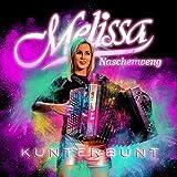Kunterbunt - Melissa Naschenweng