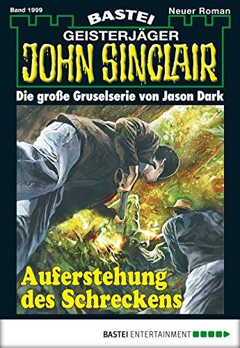 John Sinclair - Folge 1999: Auferstehung des Schreckens (Auferstehung 1999)