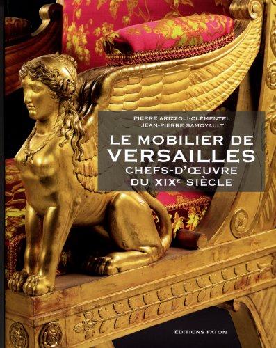 Le mobilier de Versailles : Chefs-d'...