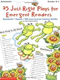 25 Just-Right Plays For Emergent Readers (Grades K-1) by Pugliano-Martin, Carol (1999) Paperback