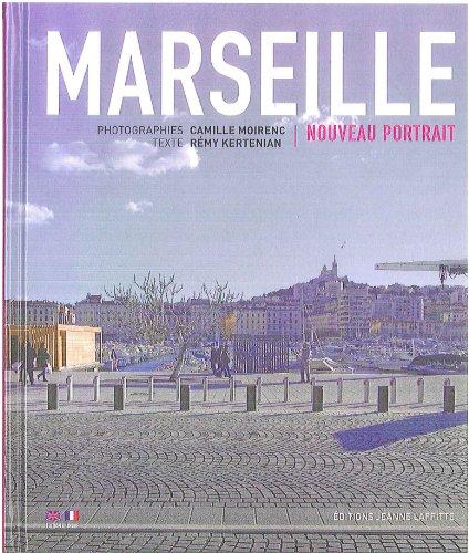 Marseille : Nouveau portrait