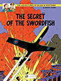 Blake and Mortimer (english version) - Volume 15 - The secret of the swordfish (Blake et Mortimer (english version)) (French Edition)