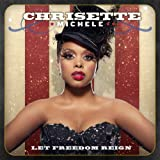 Songtexte von Chrisette Michele - Let Freedom Reign