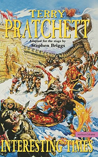 Terry Pratchett Interesting Times: Adapted for the Stage by Stephen Briggs (Modern Plays) por Terry Pratchett