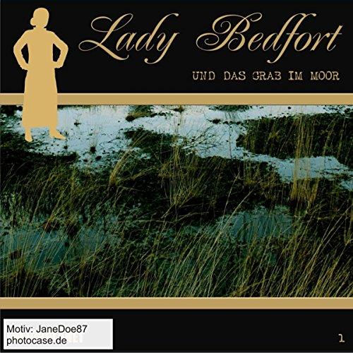 Lady Bedfort Hörspiel CD 001 1 und das Grab im Moor  Hörplanet