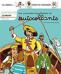Ma première encyclopédie en autocollants : Dès 4 ans - Les pirates