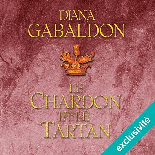 Le Chardon et le Tartan (Outlander 1)