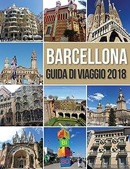 Barcellona guida di viaggio 2018 guida di barcellona for Antoni gaudi opere