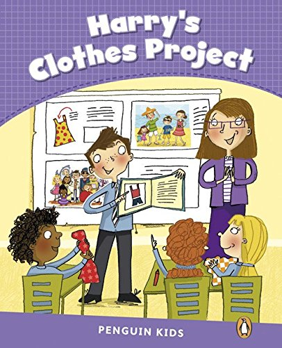 Penguin Kids 5 Harry's Clothes Project Reader CLIL (Pearson English Kids Readers)
