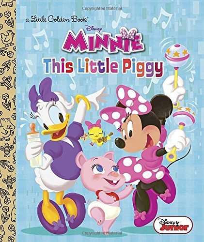This Little Piggy (Disney Junior: Minnie's Bow-Toons) (Little Golden Books: Minnie)