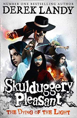 Skulduggery Pleasant 9. The Dying Of The Light por Derek Landy